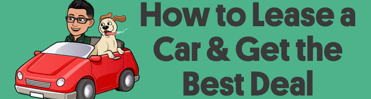 How To Negotiate A Car Lease To Get the Best Deal