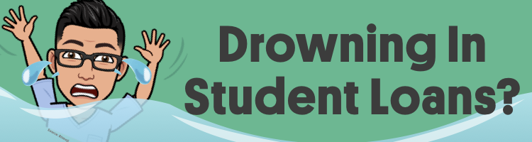 Drowning In Student Loans