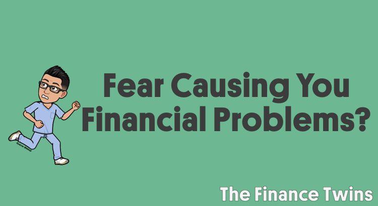 fear causing financial problems