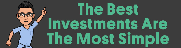The Best Investments Are The Most Simple