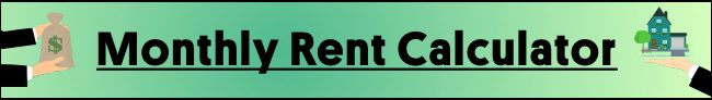 Monthly Rent Calculator