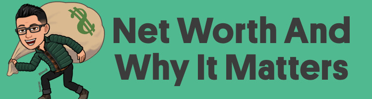 What Is Net Worth And Why It Matters