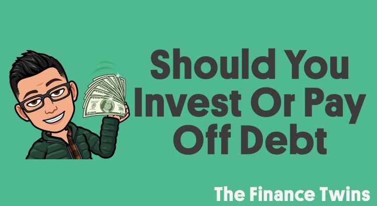 should you invest or pay off debt