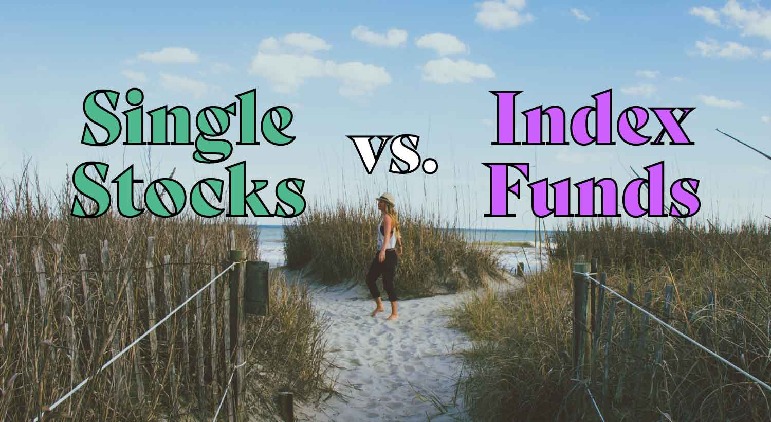 individual stocks vs index funds