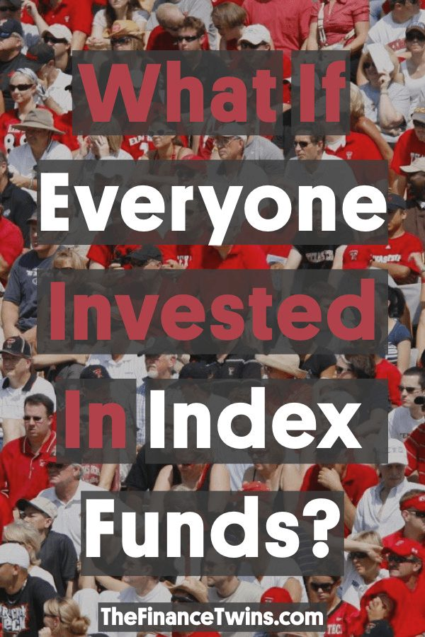What if everyone invested in index funds