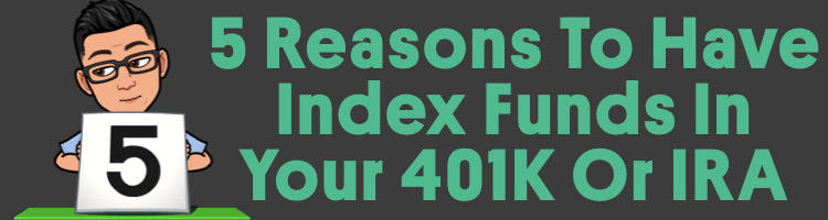 5 Reasons You Should Include Index Funds In Your 401K Or IRA
