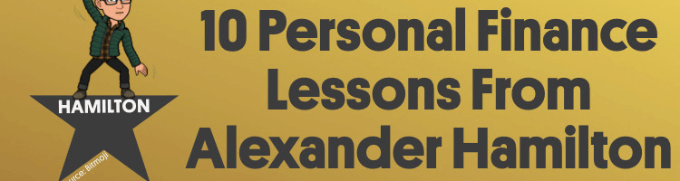 10 Personal Finance Lessons From Alexander Hamilton