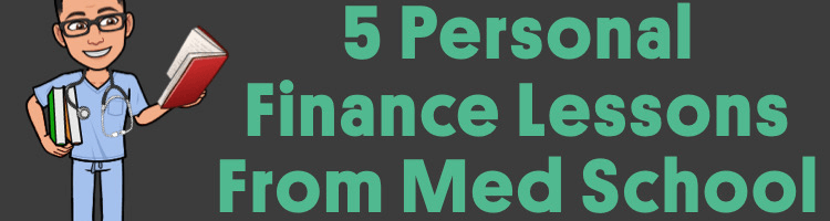 5 Personal Finance Lessons I Learned In Medical School