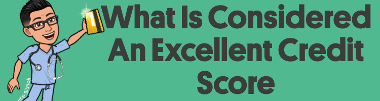 What Is Considered An Excellent Credit Score