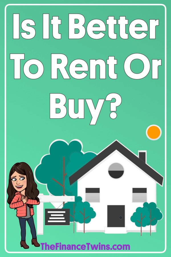 Is It Better To Rent Or Buy