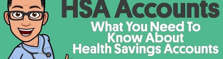HSA Account – What You Need To Know About Health Savings Accounts