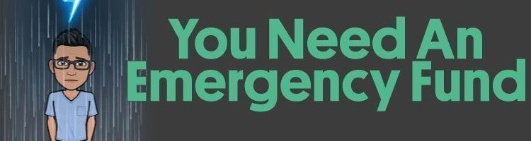 You Need An Emergency Fund Now – Here Is Why