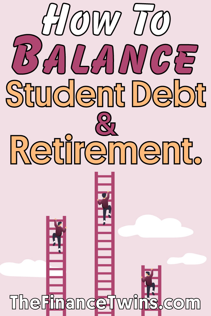 how to balance student loans and retirement